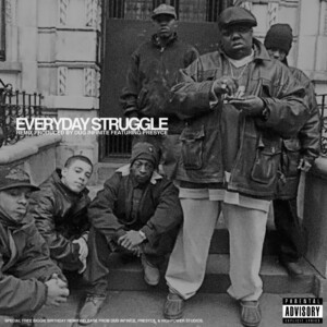 Everyday Struggle - Biggie produced by Dug Infinite featuring Presyce